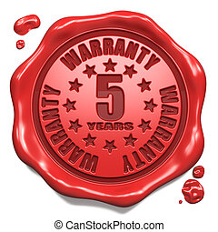 Warranty 5 Year - Stamp on Red Wax Seal - Warranty 5 Year -...