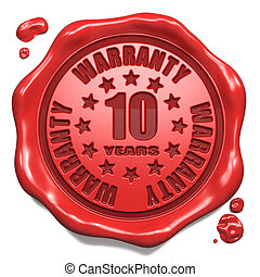 Warranty 10 Year - Stamp on Red Wax Seal - Warranty 10 Year...