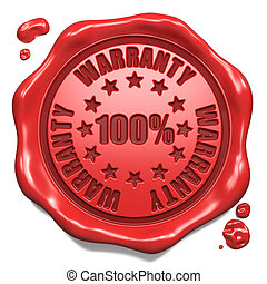 Warranty 100 Percent - Stamp on Red Wax Seal - Warranty 100...
