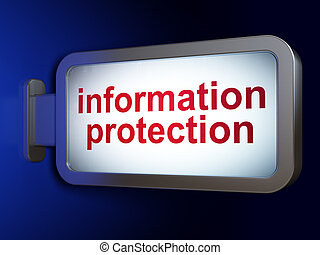 Protection concept: Information Protection on advertising billboard background, 3d render