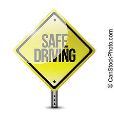safe driving road sign illustration design over a white...
