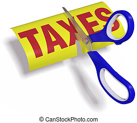 Scissors cut high unfair Taxes - Pair of scissors cuts...