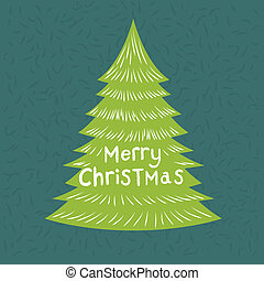 Green Christmas Tree - Merry Christmas Greeting Vector with...