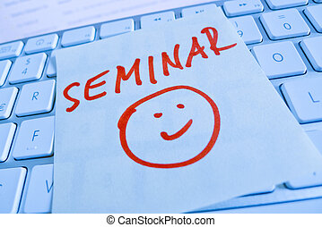 note on computer keyboard: seminar - a sticky note on the...