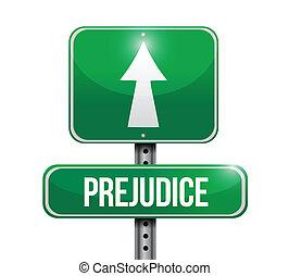 prejudice road sign illustration design over a white...