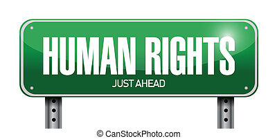 human rights road sign illustration design over a white...