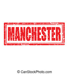 Manchester-stamp - Grunge rubber stamp with word...
