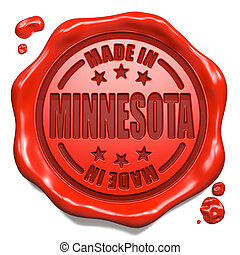 Made in Minnesota - Stamp on Red Wax Seal. - Made in...