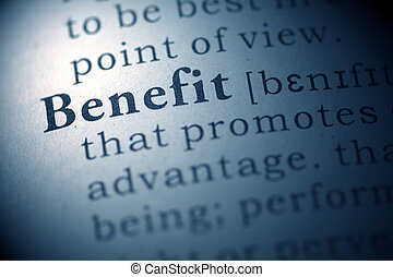 Benefit - Dictionary definition of the word Benefit.