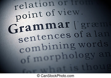 Grammar - Dictionary definition of the word Grammar
