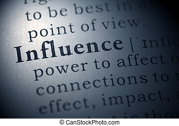 influence - Dictionary definition of the word influence.