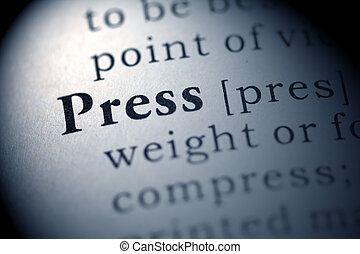 Press - Fake Dictionary, Dictionary definition of the word...