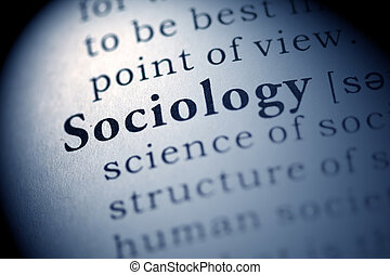 Sociology - Fake Dictionary, Dictionary definition of the...