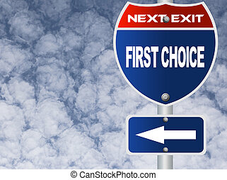 First choice road sign