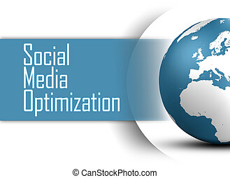 Social Media Optimization concept with globe on white...