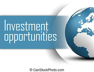 Investment opportunities concept with globe on white...