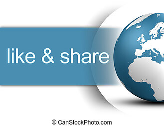 like and share concept with world globe on white background