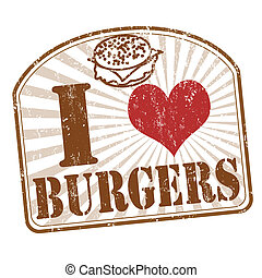 I love burgers stamp - I love burgers grunge rubber stamp on...