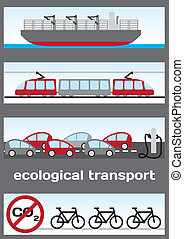 Ecological transport - ship, electric train, electric cars...