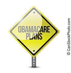 obamacare plans road sign illustration design over white