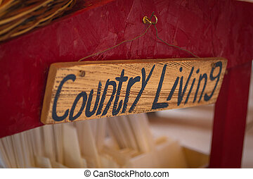 Country Living - Handwritten Country Living wooden sign...