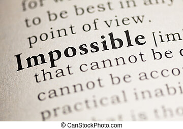 Impossible - Fake Dictionary, Dictionary definition of the...