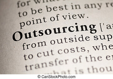 Outsourcing - Fake Dictionary, Dictionary definition of the...