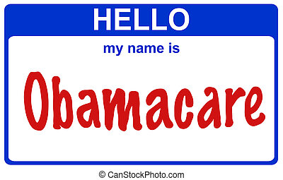 hello my name obamacare - hello my name is obamacare blue...