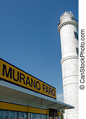 Murano Lighthouse Waterbus Stop - Sign for the Murano...