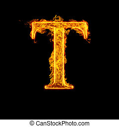 Fire alphabet letter T isolated on black background.