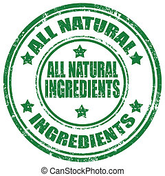 All Natural Ingredients-stamp - Grunge rubber stamp with...