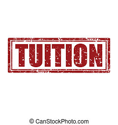 Tuition-stamp - Grunge rubber stamp with word Tuition,vector...