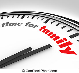 Time for Family Clock Spending Moments Parents Children -...