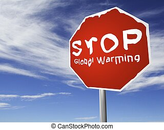 """STOP Global Warming! - A red \""""Stop Global Warming\"""",..."""