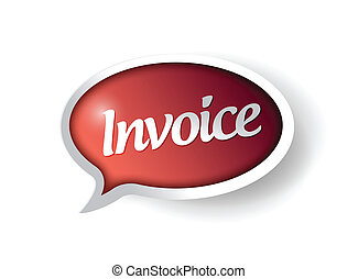 invoice message on a red speech bubble. illustration design