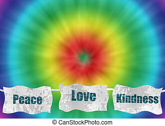 peace love and kindness retro tie-dye background for hippie...
