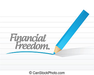 financial freedom written message illustration design over...