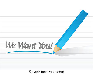 we want you written message illustration design over white