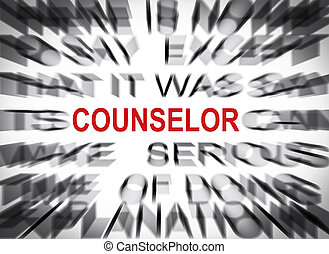 Blured text with focus on COUNSELOR