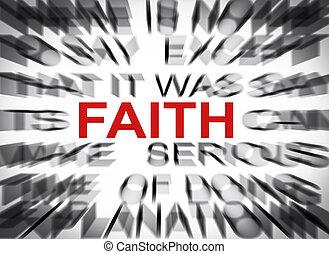 Blured text with focus on FAITH