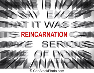 Blured text with focus on REINCARNATION