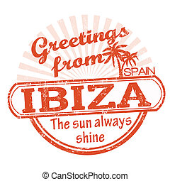 Greetings from Ibiza stamp - Grunge rubber stamp with text...