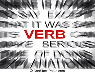 Blured text with focus on VERB