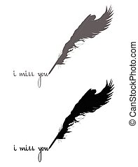 i miss you - quill pen with feathers writing i miss you...