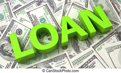 Loan - Word Loan on the background of one hundred dollar...