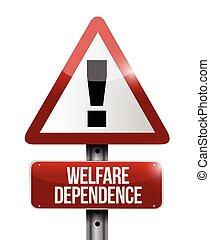 welfare dependency road sign illustration design over a...