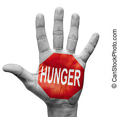 Hunger - Stop Concept - Hunger - Raised Hand with Stop Sign...