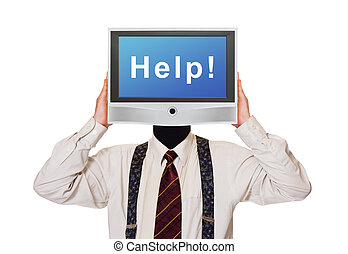 Man with Help tv screen for head