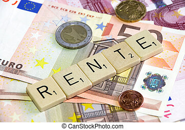 Rente - german word rente on banknotes and change