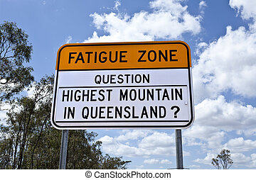 Fatigue Zone Sign - Queensland campaign to keep drivers...